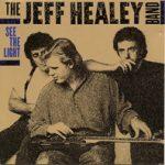 Jeff Healey 1966-2008
