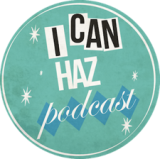 I Can Haz Podcast Episode 81 – The Future of Social Media