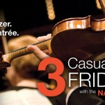 Win 2 Tickets to Casual Fridays with the NAC Orchestra