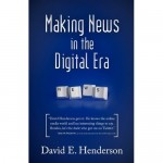 Making News in the Digital Era: A Review