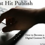 """Announcing """"Just Hit Publish"""" – My New e-Book"""